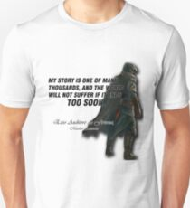 Ezio Auditore da Firenza Quote Unisex T-Shirt