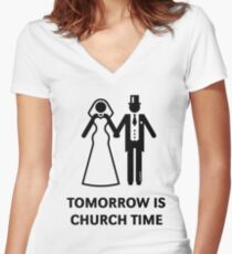 Tomorrow Is Church Time! (Stag Party / Hen Night / Black) Women's Fitted V-Neck T-Shirt