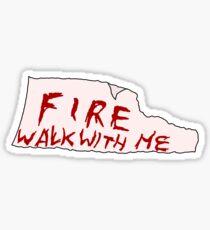 FIRE WALK WITH ME - Twin Peaks Sticker