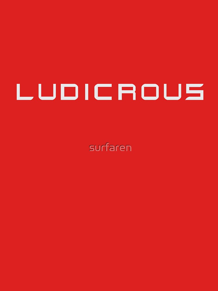 Ludicrous by surfaren