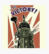 Dalek To victory Photographic Print