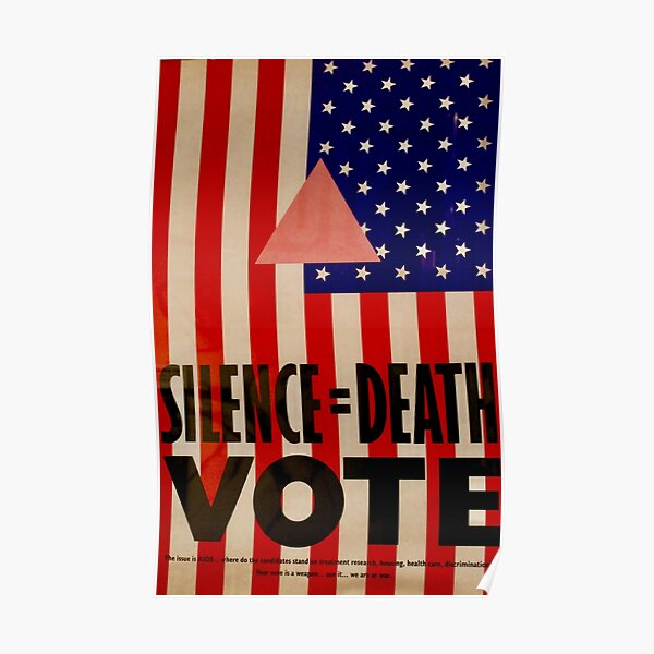 Silence=Death. Vote Poster