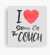I Love Sitting On The Couch Canvas Print