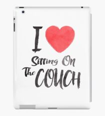 I Love Sitting On The Couch iPad Case/Skin