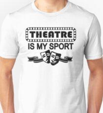 Theatre is My Sport Unisex T-Shirt