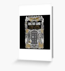 Time Lord fairy tales Greeting Card