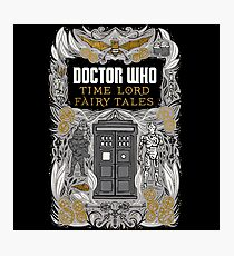 Time Lord fairy tales Photographic Print