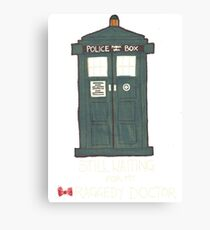 Still waiting for my Raggedy Doctor Canvas Print