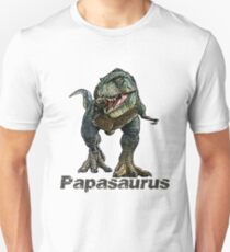 Great Father's Day Gift Papasaurus  Unisex T-Shirt