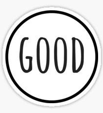 good Sticker