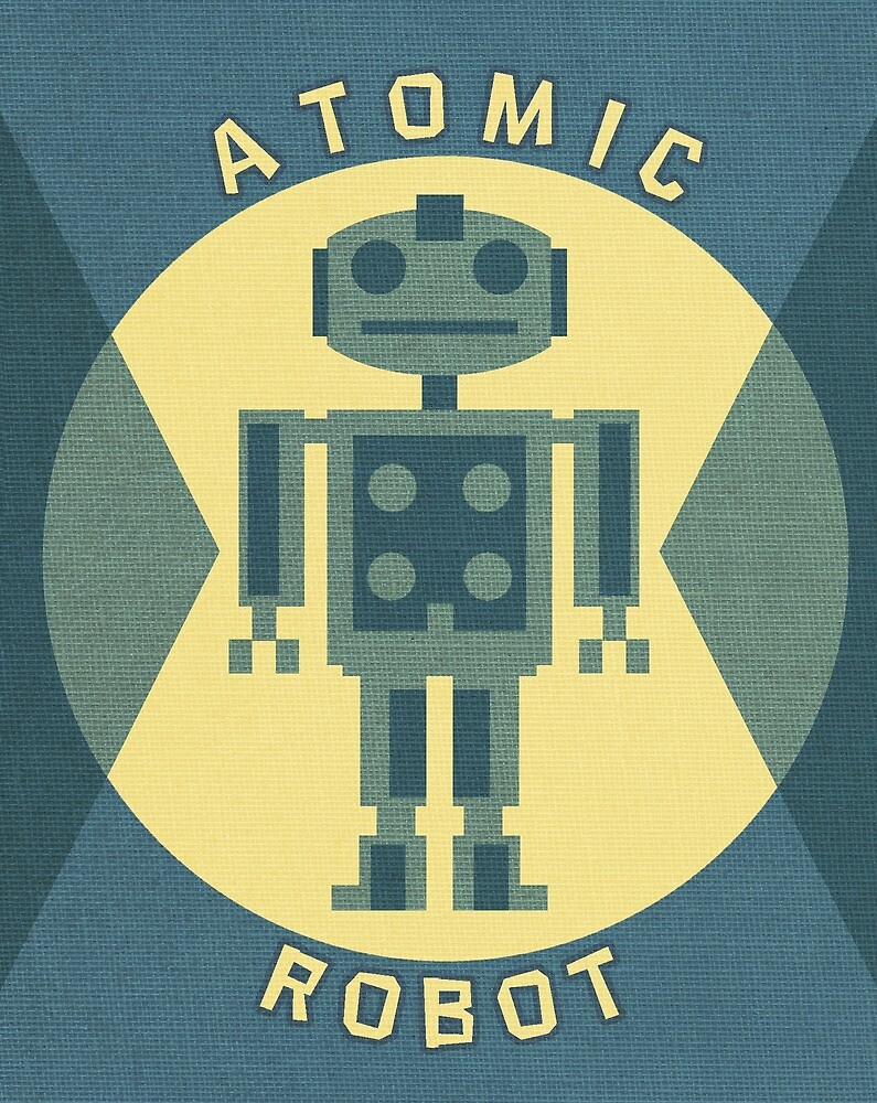 Atomic Robot by Rob Colvin