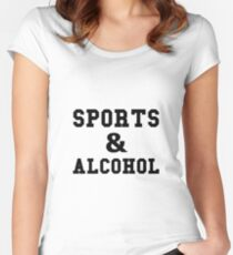 Sports And Alcohol Women's Fitted Scoop T-Shirt