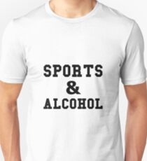 Sports And Alcohol T-Shirt