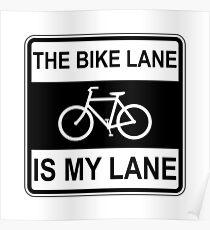 The Bike Lane Sign Poster