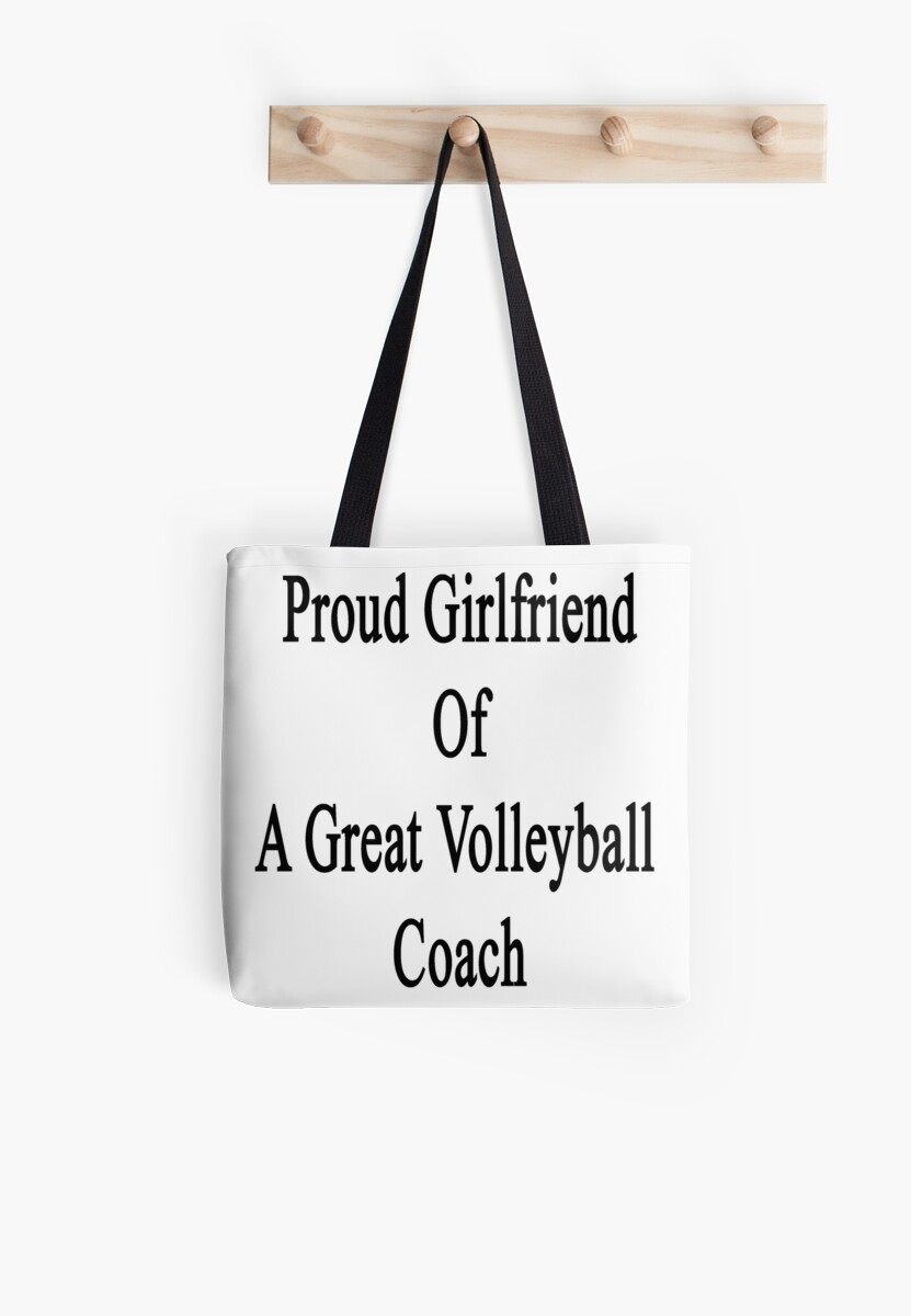 Proud Girlfriend Of A Great Volleyball Coach  by supernova23