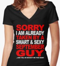 SORRY I AM ALREADY TAKEN BY A SMART AND SEXY SEPTEMBER GUY Women's Fitted V-Neck T-Shirt