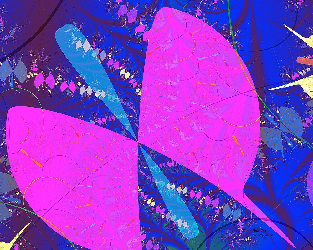 Butterflys Are Free by Robin Foss