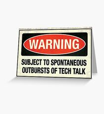 Subject to tech talk Greeting Card