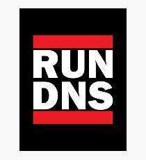 RUN DNS Photographic Print