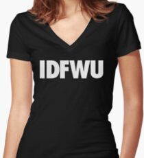 I Don't Fuck With You [White] Women's Fitted V-Neck T-Shirt