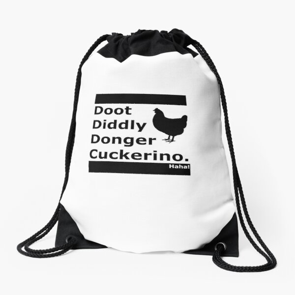 Doot Diddly Donger Cuckerino Light Drawstring Bag