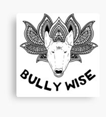 Bully Wise Canvas Print