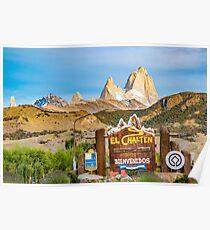 El Chalten Town Entrance, Patagonia - Argentina Poster