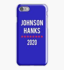 Johnson Hanks 2020 Presidential Ticket T-shirt iPhone Case/Skin