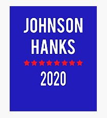 Johnson Hanks 2020 Presidential Ticket T-shirt Photographic Print