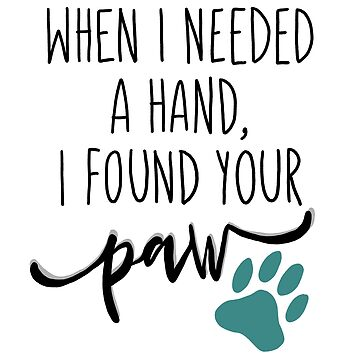 Paw Quote by ketchambr