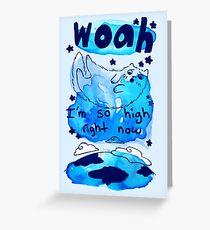 Cat - Woah I'm So High Greeting Card