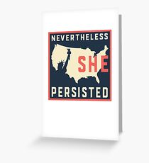 Nevertheless She Persisted. Resist with Lady Liberty Greeting Card