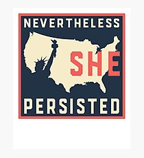 Nevertheless She Persisted. Resist with Lady Liberty Photographic Print
