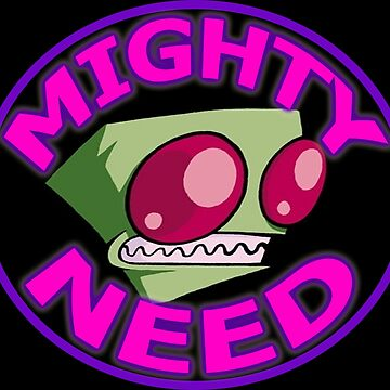 Invader Zim // Mighty Need by Slendykins