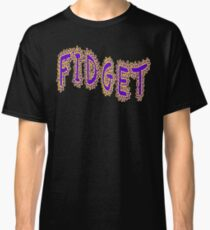 Fidget Spinner - FIDGET ON Classic T-Shirt