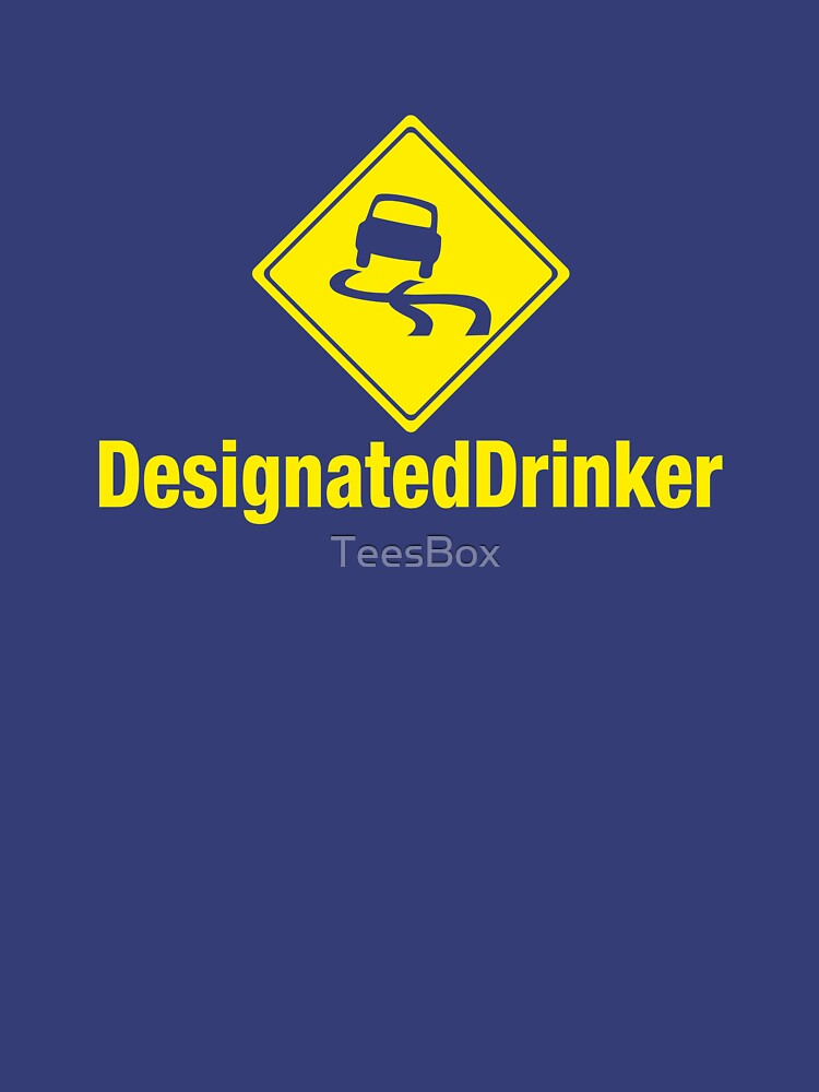 Designated Drinker by TeesBox