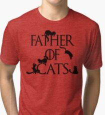 Father of Cats Game of Thrones Inspired Daenerys Spoof Father's Day Gifts Tri-blend T-Shirt