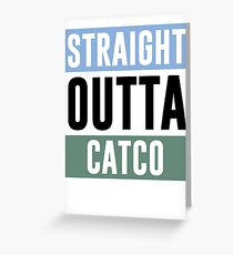 Straight Outta Catco Greeting Card