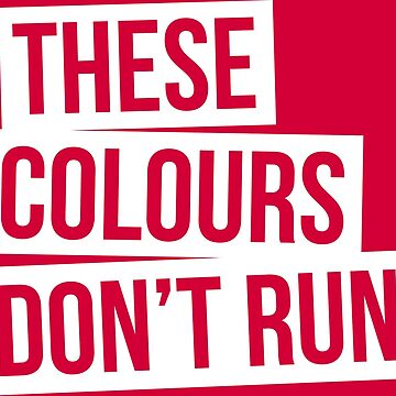 These Colours Don't Run White by Casuals