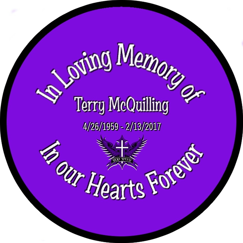 In Memory of Terry McQuilling - purple by CheyenneLeslie Hurst