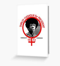 Shirley Chisholm For President Greeting Card