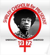 Shirley Chisholm für den Präsidenten Poster