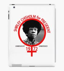 Shirley Chisholm For President iPad Case/Skin