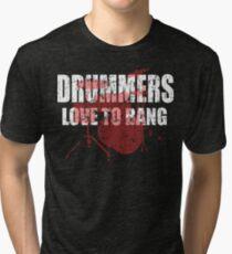 Drummers love to bang t shirt Tri-blend T-Shirt