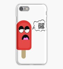 NOT COOL FOR SUMMER iPhone Case/Skin