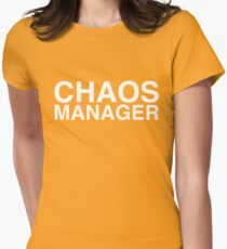 Chaos Manager Womens Fitted T-Shirt
