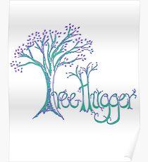 Tree Hugger - Love the Earth! Poster