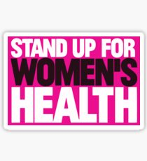 Stand Up for Women's Health Sticker