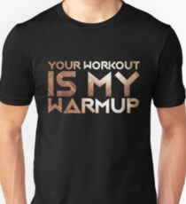 Workout Unisex T-Shirt