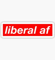 Liberal AF Supreme Sticker
